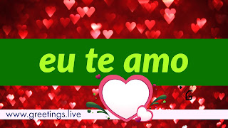 i love you in Portuguese Language greetings HD