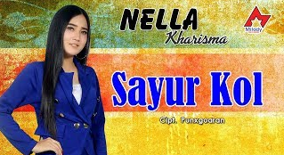 Download lagu Nella Kharisma Sayur Kol Mp3