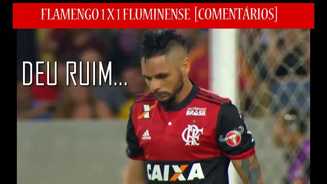 [VÍDEO] Flamengo 1 x 1 Fluminense, com gol contra de Pará.