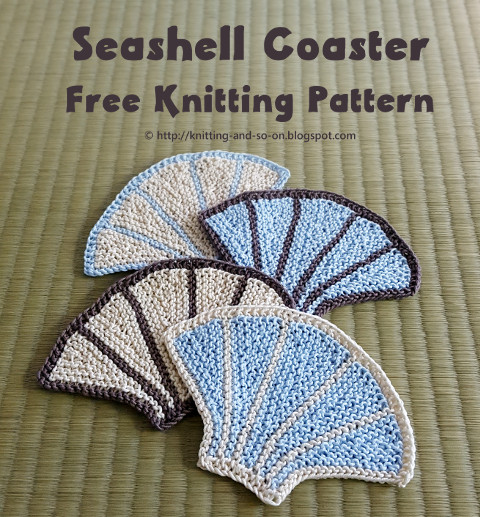 Seashell Knitting Pattern : Knitting and so on: She sells seashells on the sea shore - Seashell Coasters