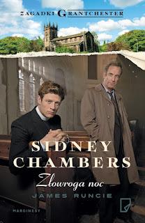 """""""Sidney Chambers. Złowroga noc"""" James Runcie - recenzja"""