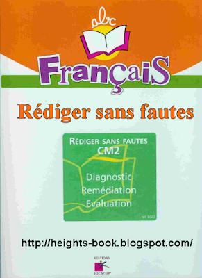 Télécharger Livre Gratuit Français Rédiger sans fautes pdf
