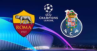 Match Roma vs Porto live streaming TV
