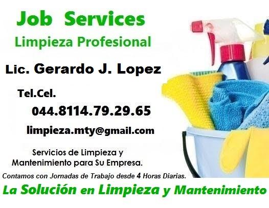 JOB SERVICES Somos Su Solución en Limpieza y Mantenimiento Servicios desde  4 y 8 Horas Diarias y Por Evento. be444ecbc105e