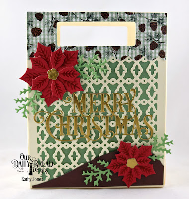 Our Daily Bread Designs Custom Dies: Card Caddy & Gift Bag, Gift Bag Handles & Toppers, Peaceful Poinsettias, Leaves & Branches, Curvy Slopes, Merry Christmas Caps, Paper Collection: Christmas 2017