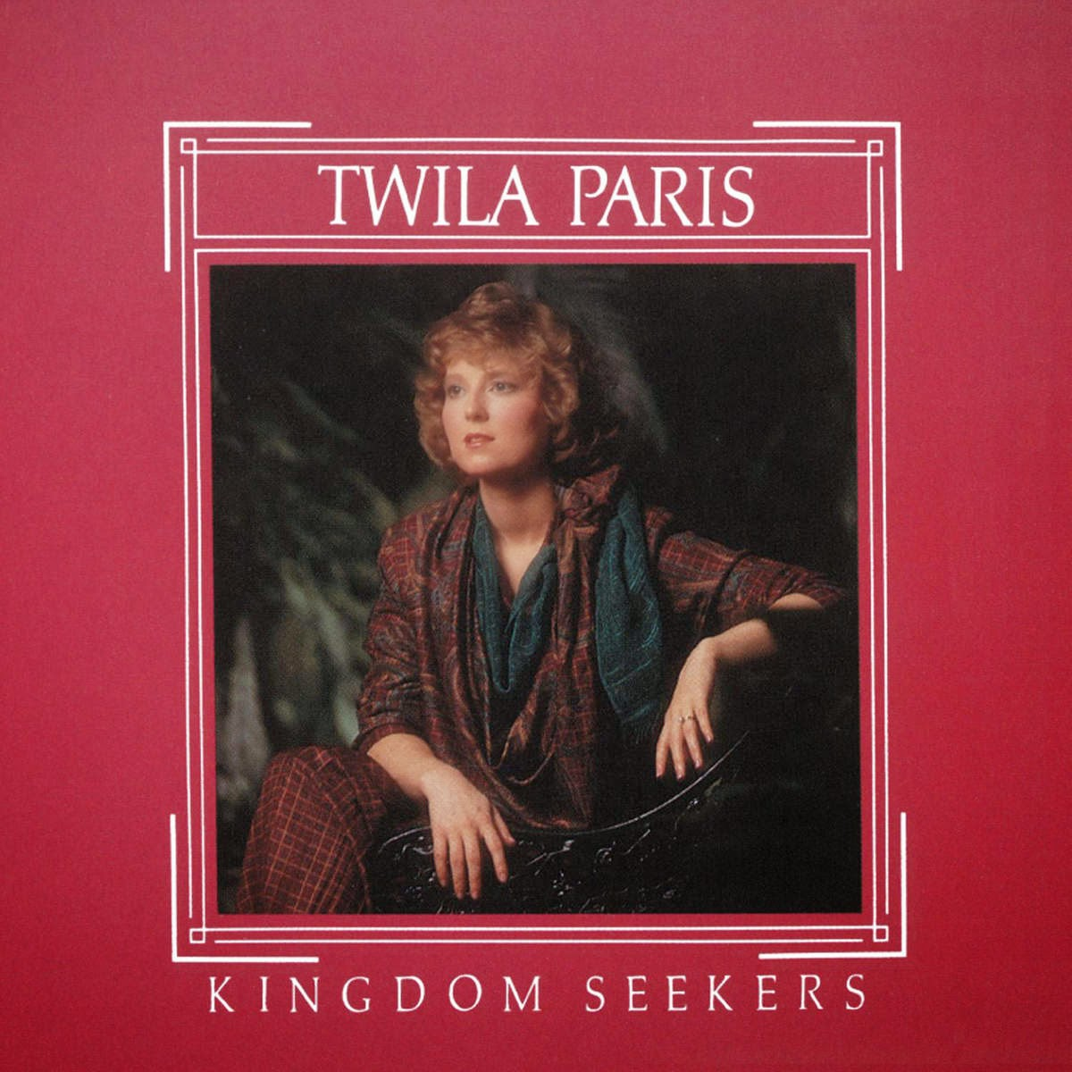 Twila Paris-Kingdom Seekers-