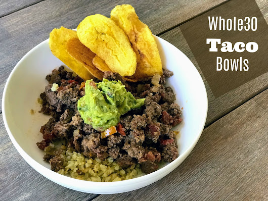 Whole30 Taco Bowls