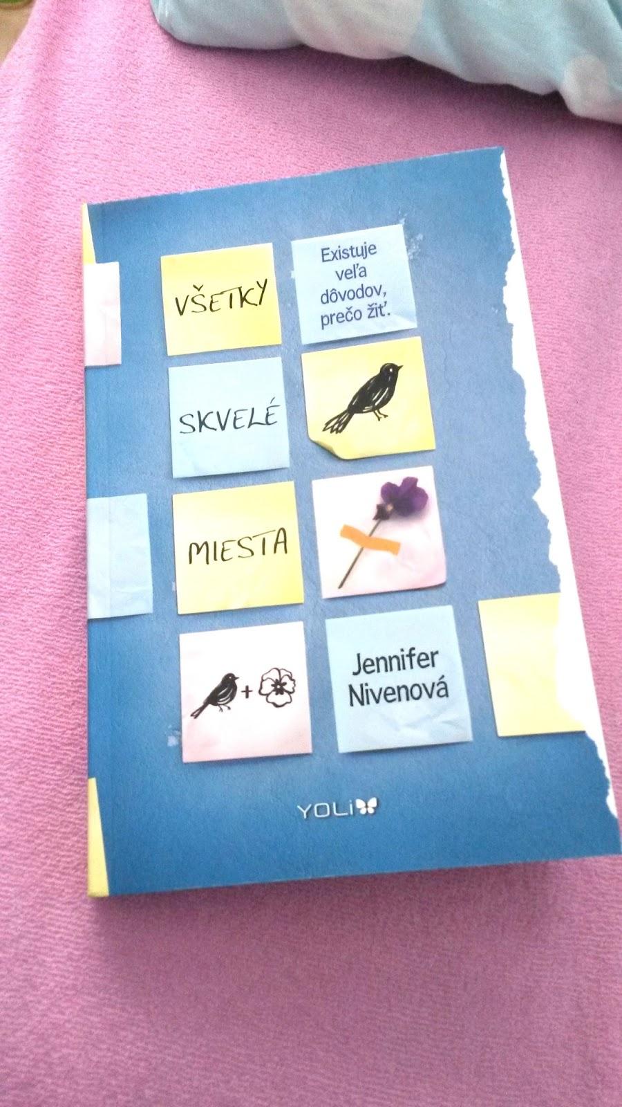 be3dab88d8 Paperback  Všetky skvelé miesta (Jennifer Nivenová)