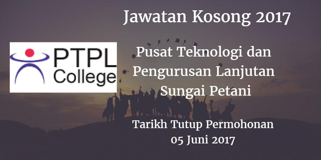 Jawatan Kosong PTPL Sungai Petani 05 Juni 2017