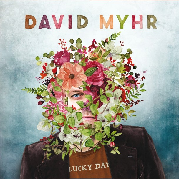 DAVID MYHR - Lucky day 1
