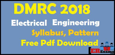DMRC 2018 Electrical Engineering Syllabus, Pattern Free Pdf Download,  delhi metro dmrc electrical syllabus free pdf download detail syllabus dmrc electrical