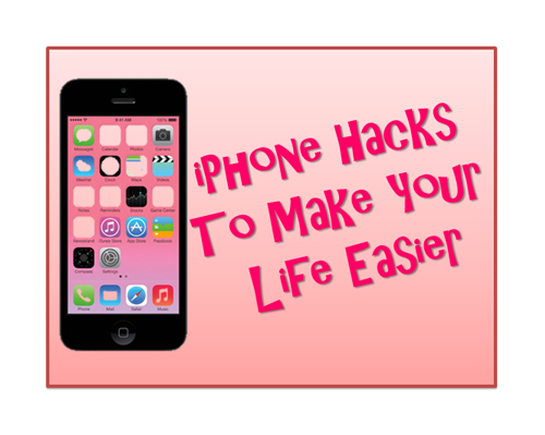 "iPhone on pink background with ""iPhone hacks to make your life easier"""
