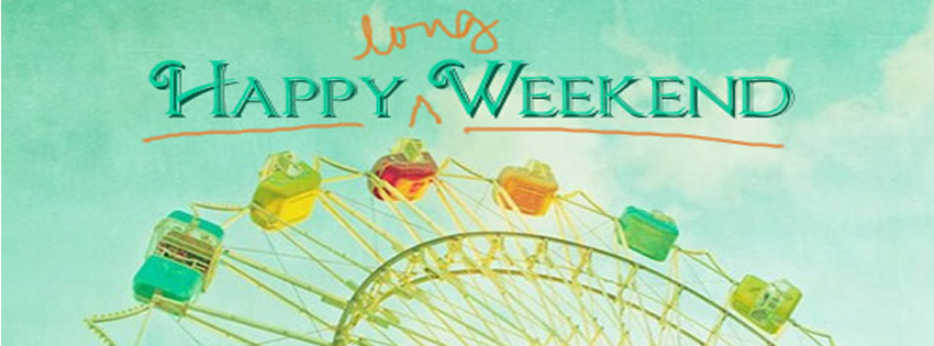 Happy Weekend And Happy Sunday Facebook Timeline Cover Picture