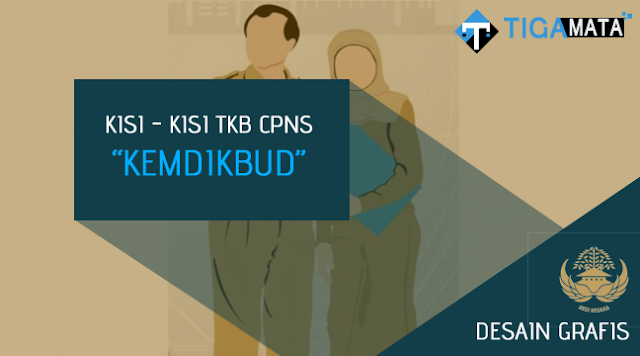 Kisi - Kisi TKB Desain Grafis CPNS Kemdikbud (D3, S1)