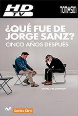 ¿Qué fue de Jorge Sanz? II 5 años después (2016) HDTVRip