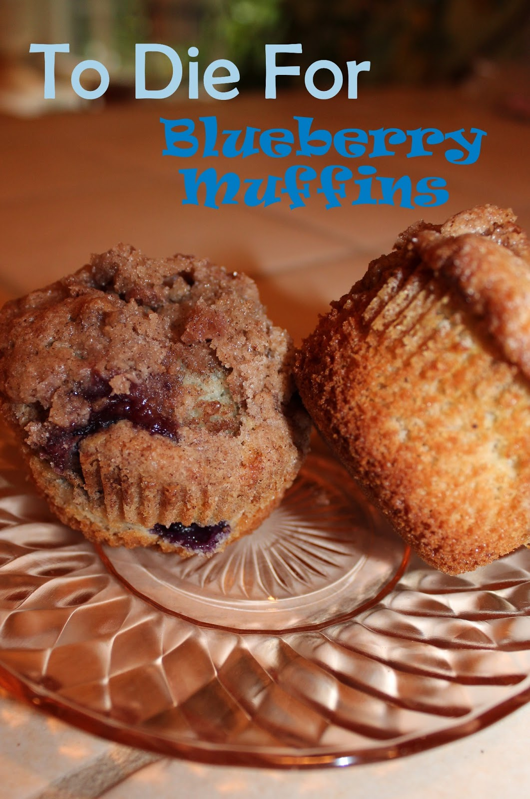 Harris Sisters GirlTalk: To Die For Blueberry Muffins