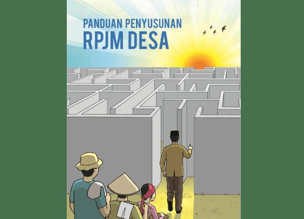 Panduan Penyusunan RPJMD (Rencana Pembangunan Jangka Menengah Desa)