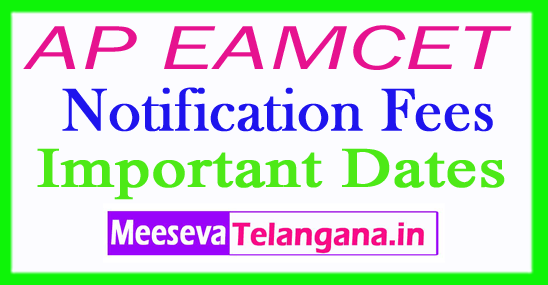AP EAMCET 2018 Notification Fees Important Dates