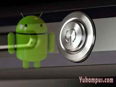 cara menghidupkan hp android tanpa tombol power