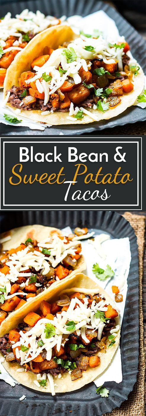 BLACK BEAN & SWEET POTATO TACOS  VEGETARIAN