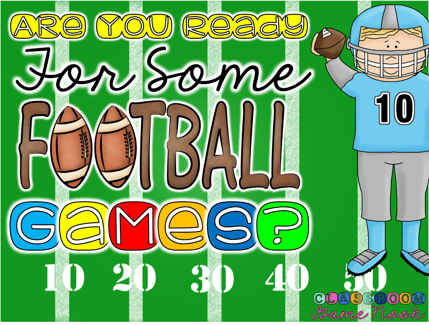 The Classroom Game Nook Are You Ready For Some Football Games