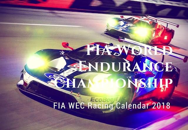 FIA WEC Racing Schedule 2018