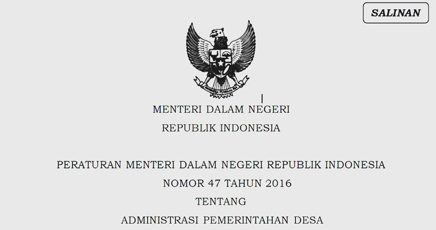 Permendagri 47 Tahun 2016 Tentang Administrasi Pemerintahan Desa