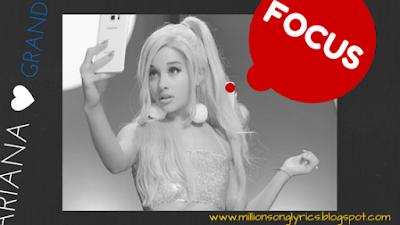 Focus – Ariana Grande