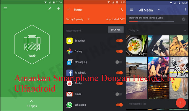 Amankan Smartphone Dengan Hexlock