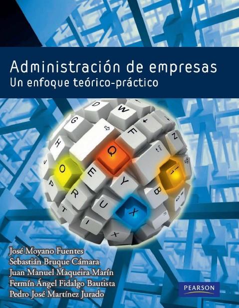 Biblioteca Virtual Descarga De Libros Por MEGA: Administración De Empresas:  Un Enfoque Teórico-practico PDF Para Descargar GRATIS @tataya.com.mx