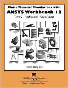 Finite Element Simulations with ANSYS Workbench 12 pdf download free