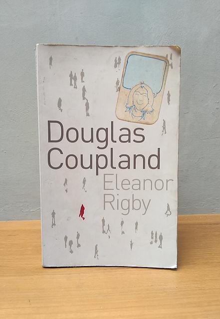 DOUGLAS COUPLAND, Eleanor Rigby