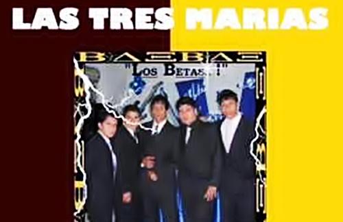 Los Betas - Las Tres Marias