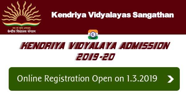 Kendriya Vidyalaya Admission - 2019-2020