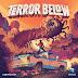Enfentate a Terror Below en Kickstarter