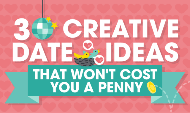 30 Creative Date Ideas That Won't Cost You a Penny