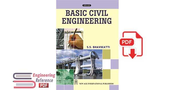 Basic Civil Engineering by S.S. Bhavikatti pdf