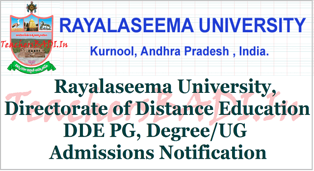 Rayalaseema University, DDE PG,Degree/UG Admissions 2017 Notification