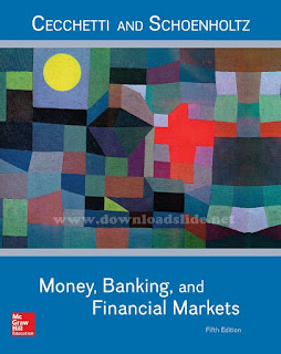 Money, Banking and Financial Markets 5th Edition by Cecchetti and Schoenholtz