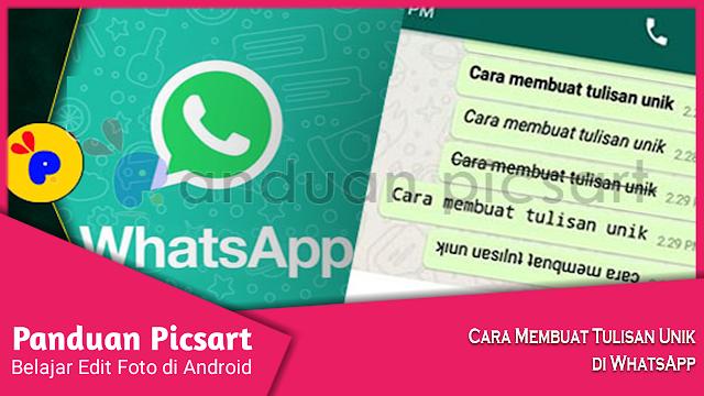 Inilah Trik Merubah Tulisan di Whatsapp Jadi Keren dan Unik
