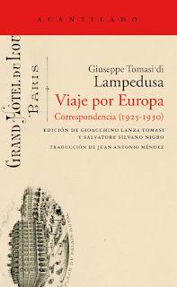Viaje por Europa: correspondencia (1925-1930) / Giuseppe di Lampedusa; edición de Gioacchino Lanza Tomasi y Salvatore Silvano Nigro