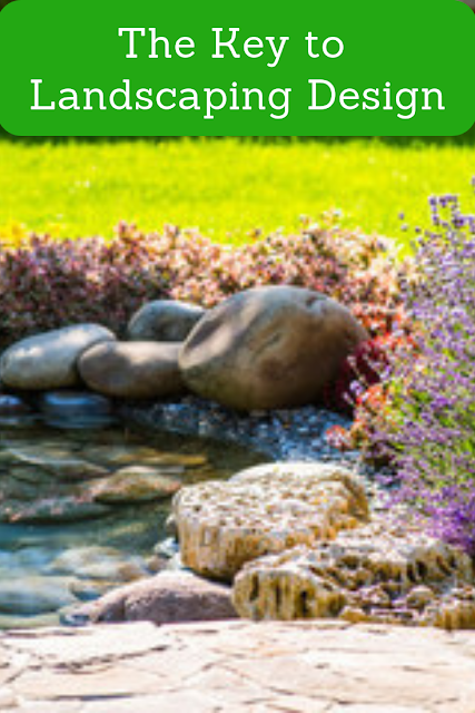The Key to Landscaping Design
