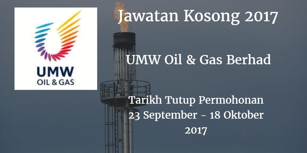 Jawatan Kosong UMW Oil & Gas Berhad 23 September - 18 Oktober 2017