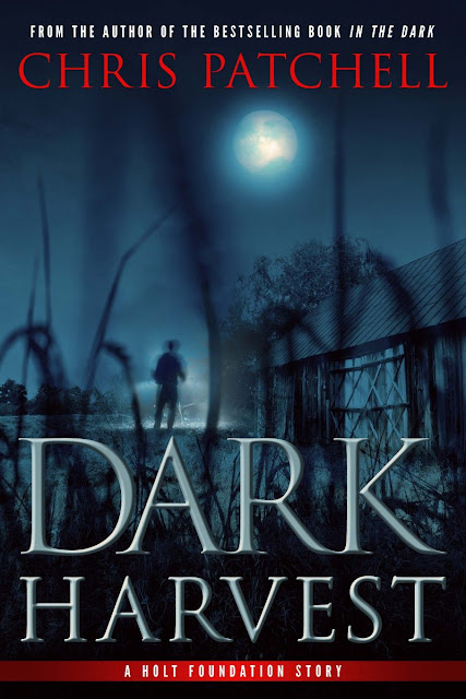 Dark Harvest (A Holt Foundation Story Book 2) by Chris Patchell