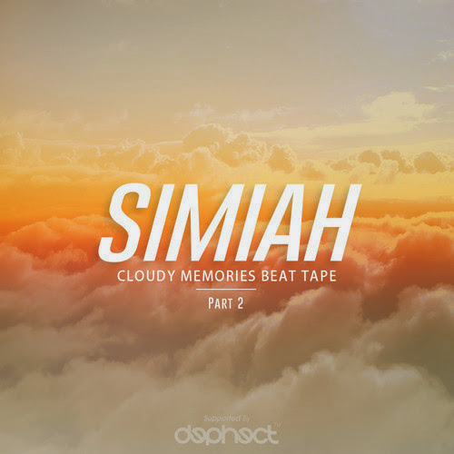 Simiah - Cloudy Memories Beat Tape / Part 2