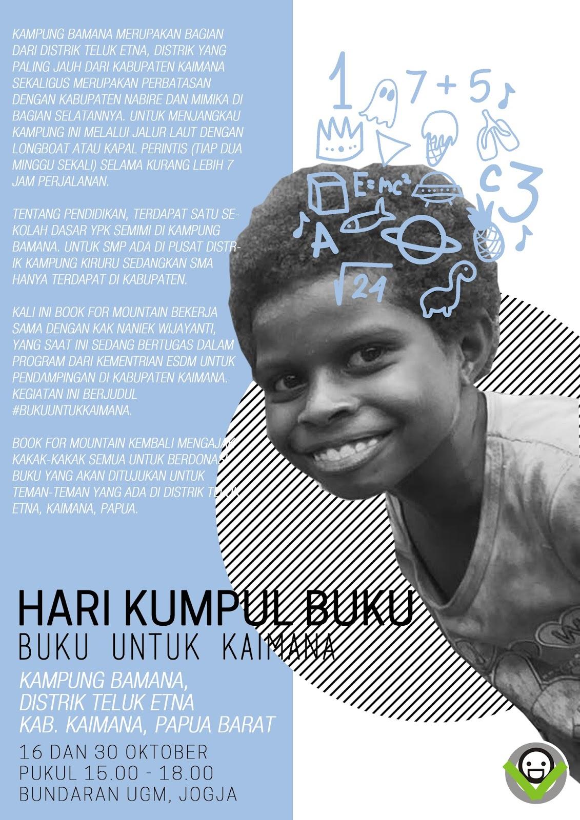 Project Perpustakaan Book for Mountain di Kampung Bamana Distrik Teluk Etna Kabupaten Kaimana Papua Barat