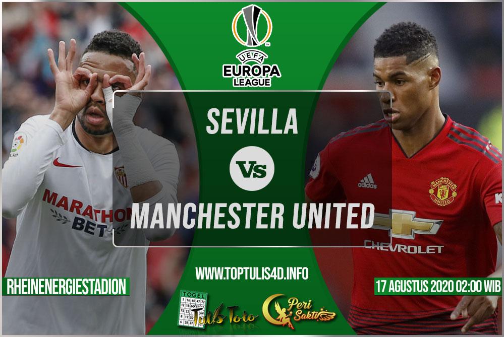Prediksi Sevilla vs Manchester United 17 Agustus 2020