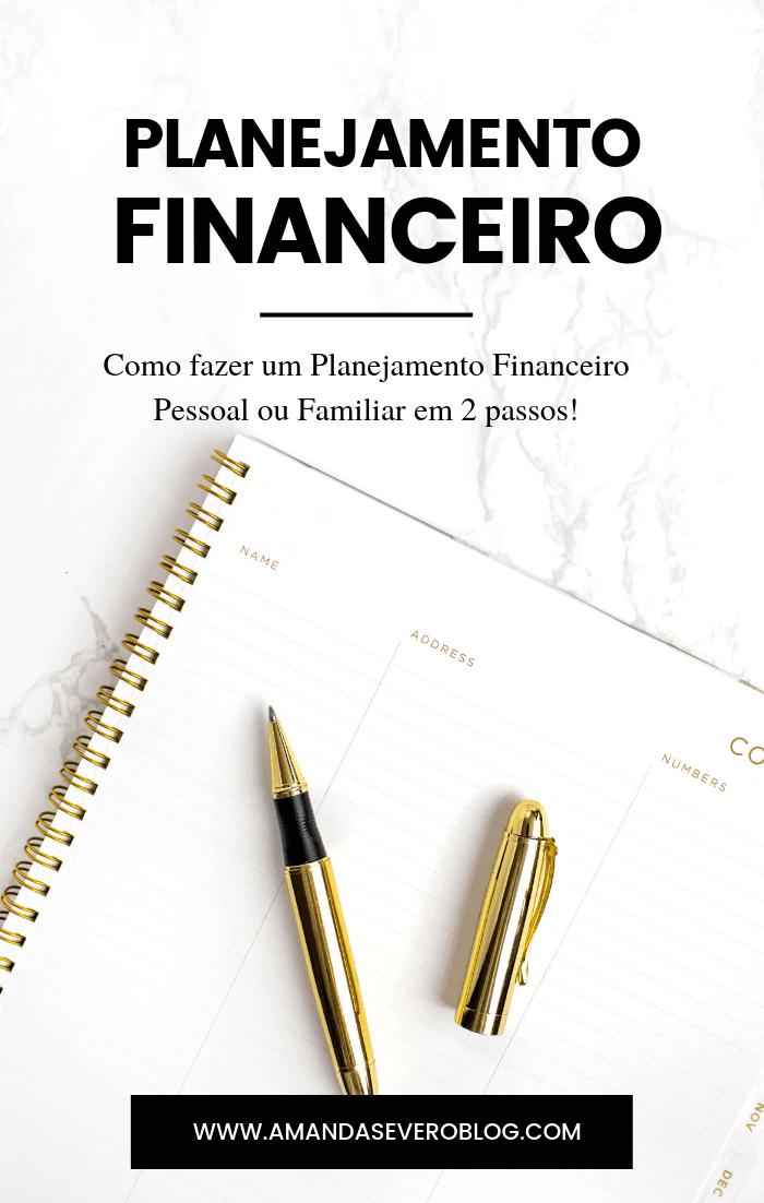 Como fazer um Planejamento Financeiro Pessoal e Familiar
