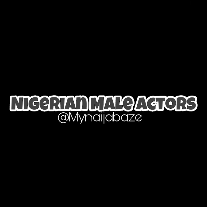 List of Nollywood Male Actors in Nigeria