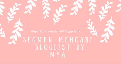 Segmen Mencari Bloglist by Mya
